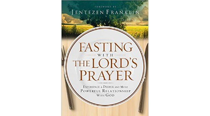 Fasting With The Lords PrayerredImage