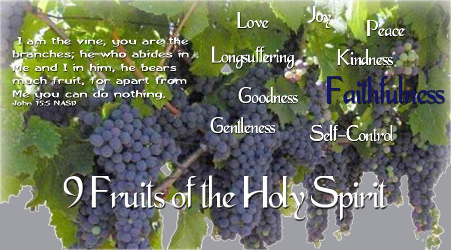 9 Fruits of the Holy Spirit - Faithfulness